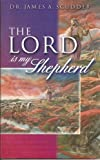 img - for The Lord Is My Shepherd (Reflections in the Psalms to Inspire the Soul) (The Christian Living Series) book / textbook / text book