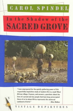 In the Shadow of the Sacred Grove, Carol Spindel