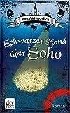 Schwarzer Mond �ber Soho: Roman (dtv Fortsetzungsnummer 0 2)