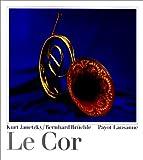 echange, troc Kurt Janetzky, Bernhard Brüchle - Le cor