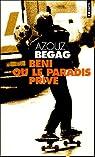 Béni ou le paradis privé par Begag