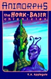 The Hork-Bajir Chronicles (Animorphs Special Edition)