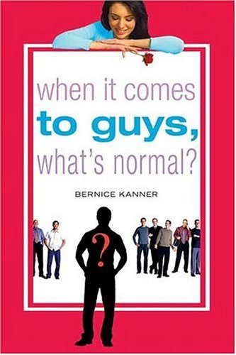 When It Comes to Guys, What's Normal?