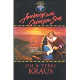 Journey to the Crimson Sea (Treasures of the Caribbean #3) ~ Jim Kraus