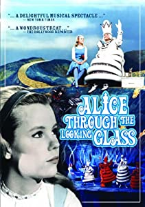 Alice Through the Looking Glas