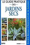 echange, troc Peter Robinson - Le Guide pratique des jardins secs