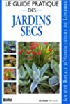 Le Guide pratique des jardins secs