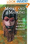 Masks and Masking: Faces of Tradition...
