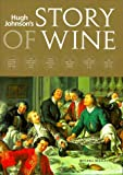 Hugh Johnson's Story of Wine (1840001208) by Hugh Johnson