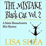 The Mistake: Black Cat, Book 2 | Lisa Shea
