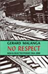 No Respect: New and Selected Poems 19...