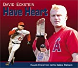 David Eckstein: Have Heart (Positively for Kids Series)