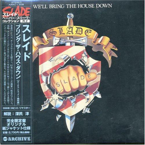 SLADE - We Ll Bring the House Down ( Japan ) Ltd. Papersleeve - Zortam Music
