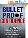 Bulletproof Confidence: 15 Laws for U...