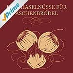 Drei Haseln�sse f�r Aschenbr�del (Kli...