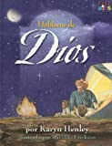 Hablame De Dios/tell Me About God (Spanish Edition)