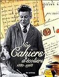 echange, troc Rachel Grunstein, Brigitte Dancel, Jérôme Pecnard - Nos cahiers d'écoliers - 1880-1968