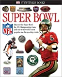 Superbowl (Eyewitness Books)