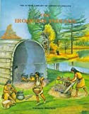 The Iroquois (Indian Jrs.) (Junior Library of American Indians) (0791016552) by Sherrow, Victoria