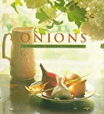 Onions: A Country Garden Cookbook (Country Garden Cookbooks)