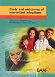 Julie Selwyn Costs and Outcomes of Non-infant Adoptions
