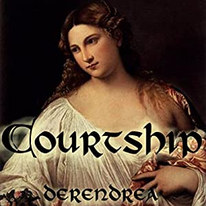 Courtship: Medieval Erotica Audiobook