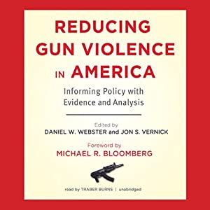 Reducing Gun Violence in America Audiobook