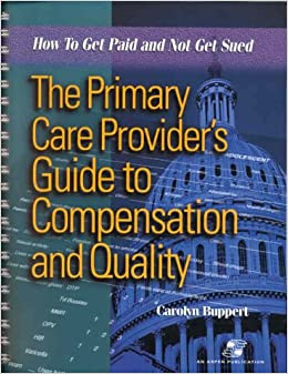 The Primary Care Provider's Guide to Compensation and ...