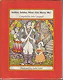 img - for Soldier, Soldier, Won't You Marry Me? book / textbook / text book
