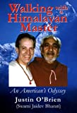 Walking with a Himalayan Master (0936663367) by Justin O'Brien