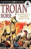 DK Readers: Trojan Horse (Level 4: Proficient Readers)