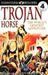 Trojan Horse: The World's Greatest Adventure