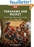 Tomahawk and Musket - French and Indi...