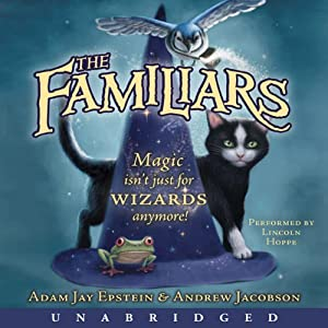 The Familiars | [Adam Jay Epstein]