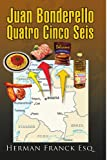 img - for Juan Bonderello Quatro Cinco Seis book / textbook / text book