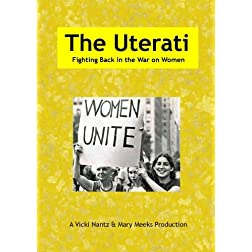 The Uterati, Fighting Back in the War on Women
