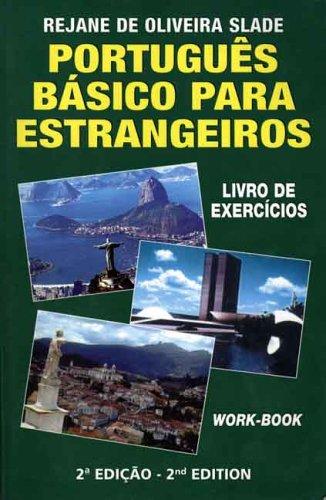 Portugues Basico para Estrangeiros: Livro de Excercicios...
