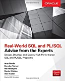 img - for Real World SQL and PL/SQL: Advice from the Experts book / textbook / text book