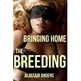 Bringing Home the Breeding: An Impregnation Gangbangby Alastair Anders
