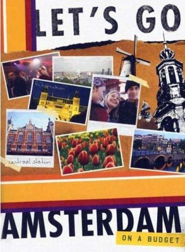 Let'S Go Amsterdam 5Th Edition (Let'S Go: Paris, Amsterdam & Brussels)
