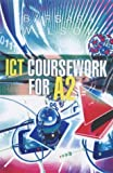 Ict Coursework for A2 (034087175X) by Wilson, Barbara