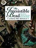 img - for Irresistible Bead book / textbook / text book