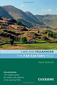 The Far Eastern Fells (Lakeland Fellranger) by Mark Richards