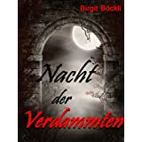 Nacht der Verdammtenvon &#34;Birgit Bckli&#34;