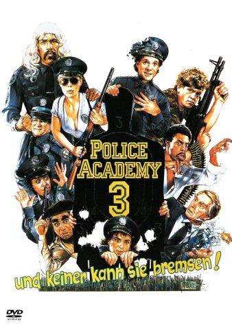 Police Academy 3 - Keiner kann sie bremsen