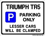 TRIUMPH TR5 Car Parking Sign - Gift for any model - Extra Large Size 205 x 270mm by Custom Made (Made in UK) (All fixing included)