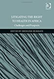 img - for Litigating the Right to Health in Africa: Challenges and Prospects book / textbook / text book