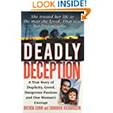 Deadly Deception (St. Martin's True Crime Library) by Brenda Gunn and Shannon Richardson