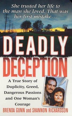 Deadly Deception (St. Martin's True Crime Library), Brenda Gunn, Shannon Richardson