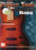 Mel Bay Power Tools for Four-String Bass Book/CD Set (0786651245) by Fred Cockfield